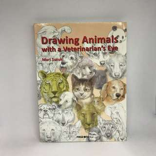 Drawing Animals with a Veterinarian Eye   Drawing Tutorial Book