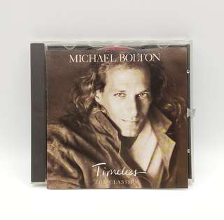 Michael Bolton Timeless The Classics CD