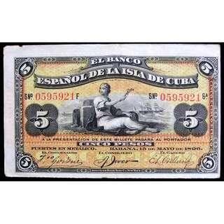 1896年西屬古巴島西班牙銀行皇家國徽及商務女神守候港口5披索銀票