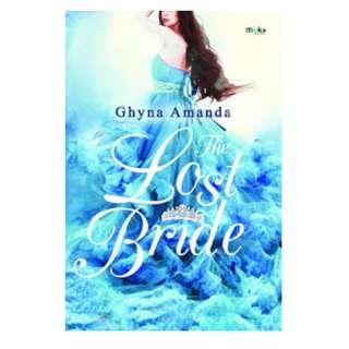 Ebook The Lost Bride - Ghyna Amanda