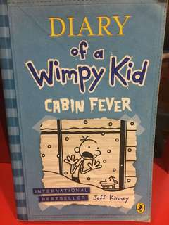 Diary Of A Wimpy Kid —Cabin fever