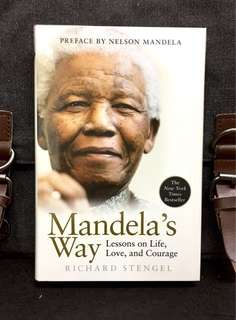 《Bran-New + Hardcover Edition + The Life Principle & Philosophy Of Nelson Mandela》Richard Stengel - MANDELA'S WAY : Lessons on Life, Love, and Courage