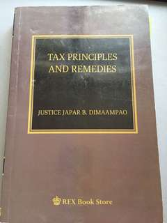 Tax Remedies and Principles 2015 (Dimaampao)