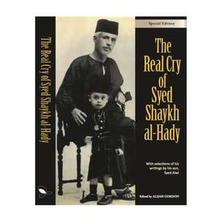 The Real Cry of Syed Shaykh al-Hady