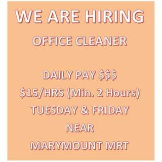 Now Hiring - Office cleaner