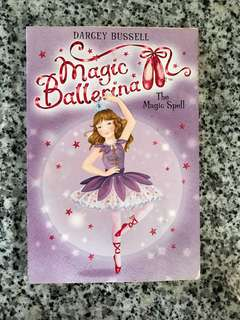 Magic ballerina - the magic spell (storybook)