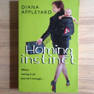Homing Instinct - Diana Appleyard