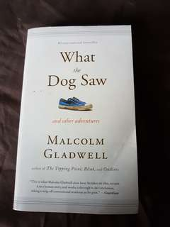 What the dog saw by Malcolm Gladwell (english)