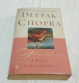 Deepak Chopra Soulmate: A Novel of Eternal Love