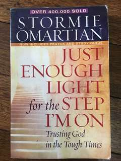 Just Enough Light for The Step I'm On (Stormie Omartian)