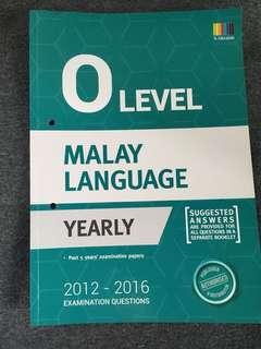 O Level Malay Language Yearly Papers (2012-2016)