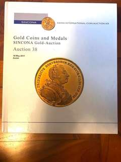 SINCONA World Numismatic Gold Coins & Medals Auction 38 Hardcover Catalogue Literature (230 Pages) Very-New Condition!
