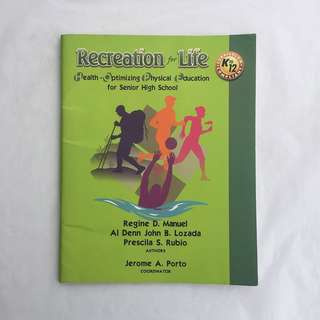 Recreation for Life || Health-Optimizing Physical Education for Senior High School