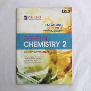 Engaging Science Through Inquiry || General Chemistry 2 Laboratory Manual for Senior High School