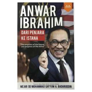Anwar Ibrahim : Dari Penjara Ke Istana