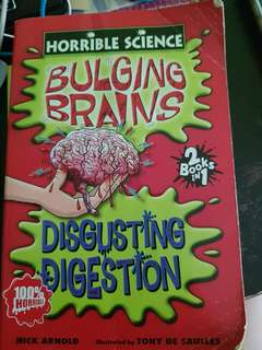 Horrible Science: Bulging brains and disgusting digestion
