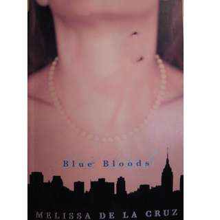 Blue Bloods (Blue Bloods #1) by Melissa De La Cruz
