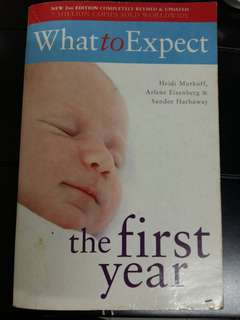 What to Expect The First Year 2nd Ed