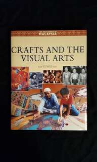 Encyclopedia of Malaysia Vol.14: Crafts and the Visual Arts People and Traditions
