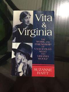 Vita & Virginia: The Work and Friendship of V. Sackville-West and Virginia Woolf