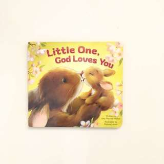 Little One God Loves You Board Book by Amy Warren Hilliker