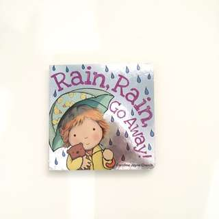 Rain Rain Go Away Board Book by Caroline Jayne Church