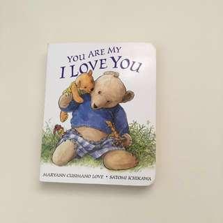 You are my I Love You Board Book by Maryann Cusimano Love and Satomi Ichikawa