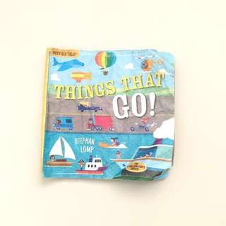 Indestructible Book Things That Go by Stephan Lomp