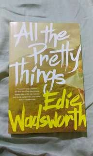All the Pretty Things by Edie Wadsworth