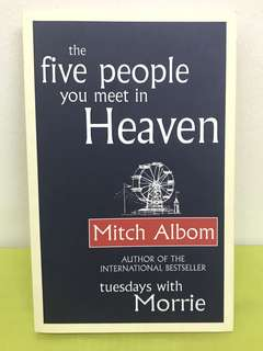 The Five People You Meet In Heaven (Mitch Albom)
