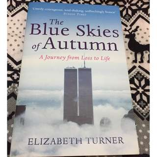The Blue Skies of Autumn