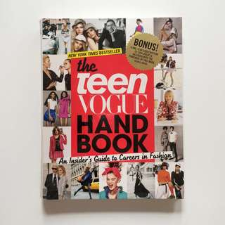 The Teen Vogue Hand Book: An Insider's Guide to Careers in Fashion