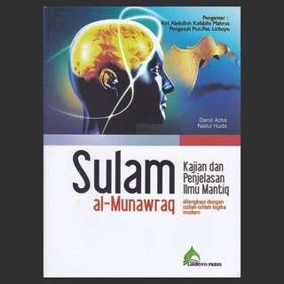 Buku Terjemahan Syarah Matan As Sullam Al Munawraq (Ilmu Mantik)