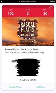 Rascal Flatts 2 tickets- august 16