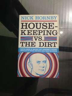 Nick Hornby - Housekeeping vs. The Dirt
