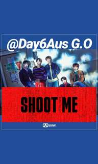DAY6 AUS MWAVE YOUTH PT.1: SHOOT ME