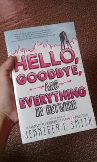 Hello, Goodbye, and Everything in Between by Jennifer Smith