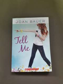 Tell Me by Joan Bauer [REPRICED]