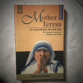 Mother Teresa - An East West Mysticism