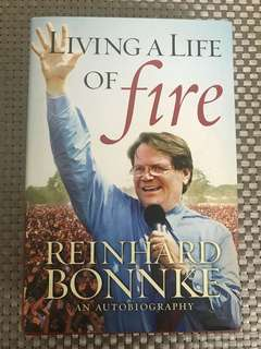 Living a life by fire by Reinhard Bonnke