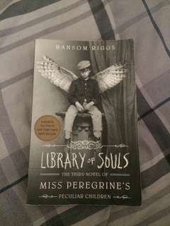"LIBRARY OF SOULS"" The Third Novel of Ms. Peregrine's Peculiar Children"