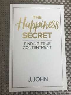 The happiness secret by J John