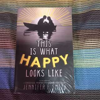NOVEL: This is what happy looks like by Jennifer Smith