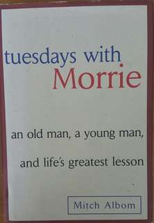Tuesdays with Morrie (Hard cover)