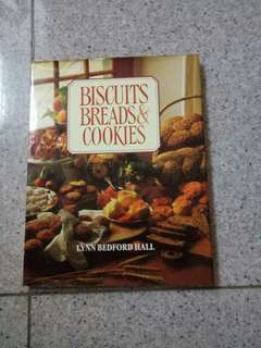Biscuits, Breads and Cookies by Lynn Bedford Hall