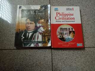 Noli Me Tangere (Abueg and Sayas) and Philippine Civilization: History and Government (Boncan, Ong, Jose, Ponsaran and Mateo) for Php 100.00 each