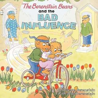 (Brand New) The Berenstain Bears and the Bad Influence Berenstain Bears   By: Stan Berenstain, Jan Berenstain, Mike Berenstain (Paperback)  For Ages: 4 - 8 years old