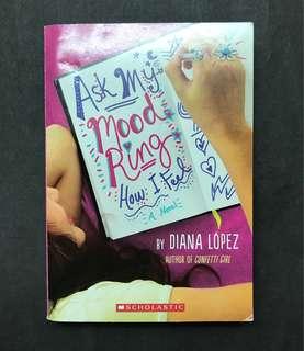 Ask My Mood Ring How I Feel ( Diana López)