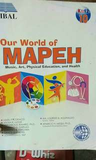 Our world of Mapeh grade 10