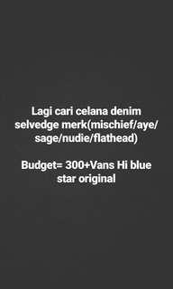 Cari denim budget 300+Vans hi blue star( di bio ane ada)